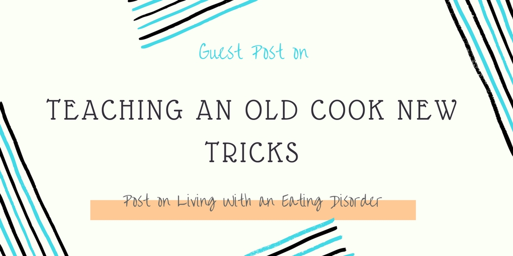Guest posted on Teaching An Old Cook New Tricks