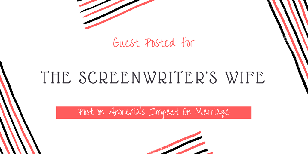 "My Guest Post for ""The Screenwriter's Wife"""
