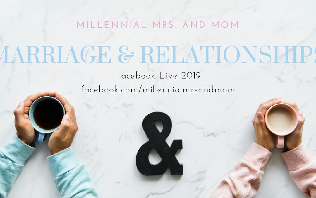 Relationships: Facebook Live in 2019